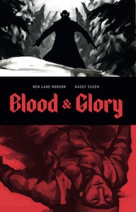 Blood & Glory Issue 1
