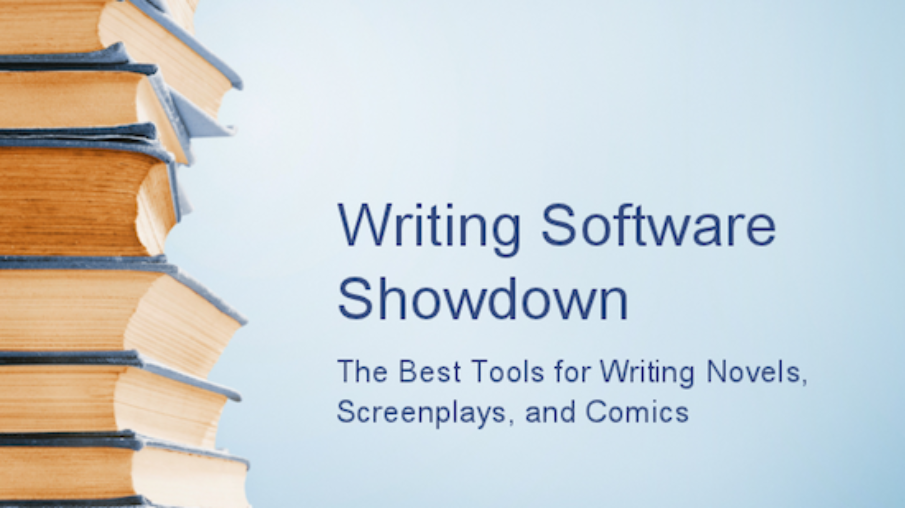 Writing Software Showdown: The Best Tools for Writing Novels, Screenplays & Comics