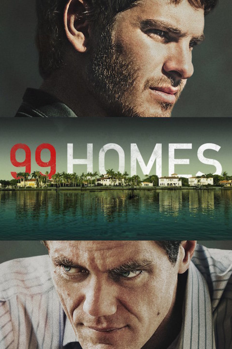 Movie Diary: 99 Homes (2015)